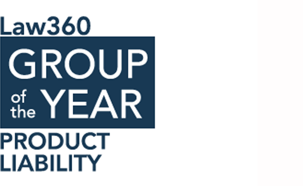 Award firm law360 product liability